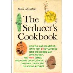 Seducer's cookbook